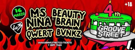 Groove Street 4� Aniversario | Ms Nina + Beauty Brain + Bvnkz + Qwert