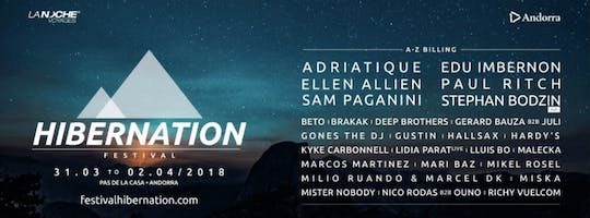 Hibernation Festival | Part Ii: The Reawakening - Adriatique, Ellen Allien, Sam Paganni, Edu Imbernon, Paul Ritch, Stephan Bodzin Live
