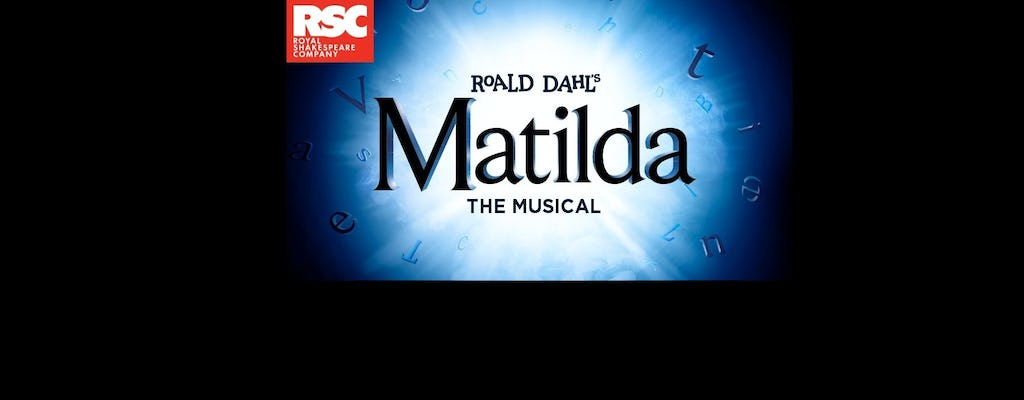 Bilety do Matilda The Musical w Cambridge Theatre