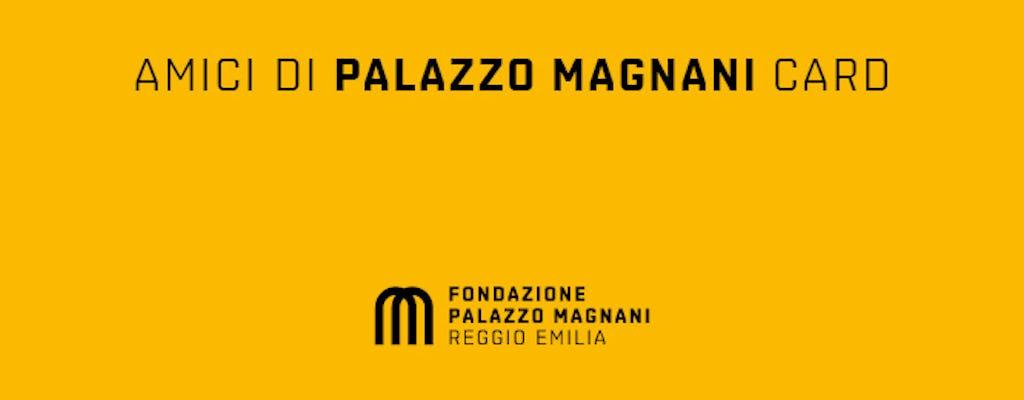 Tessera Amici di Palazzo Magnani