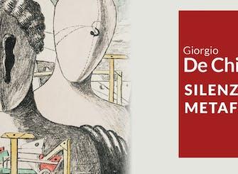 """Biglietti per la mostra """"Giorgio De Chirico. Silenzio Metafisico"""" all'Historian Gallery"""