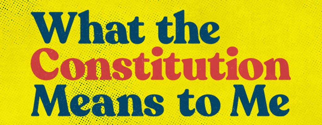 Tickets to What the Constitution Means to Me on Broadway