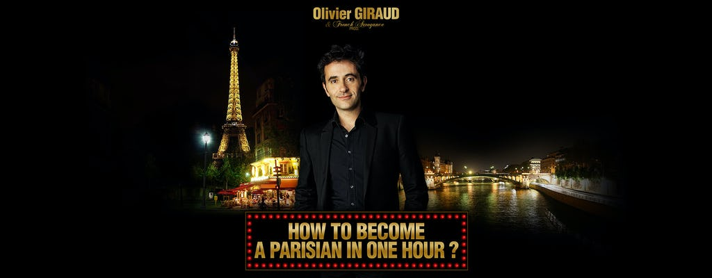 Tickets to How to become Parisian in one hour