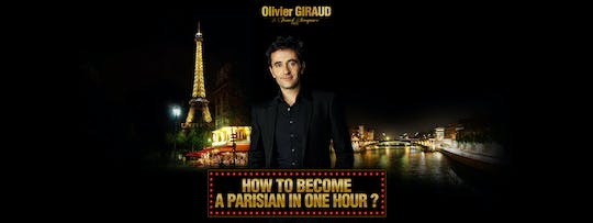 Biglietti per lo spettacolo How to become Parisian in One Hour