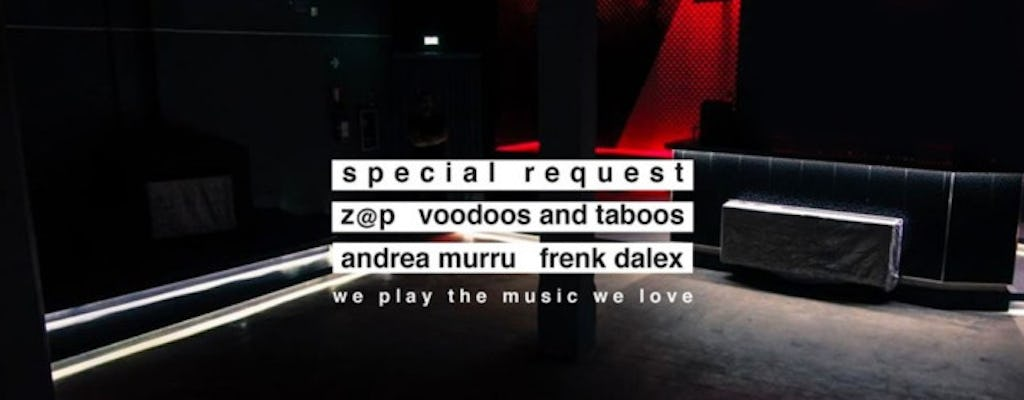 We Play The Music We Love 'special Request' Opening: Z@p