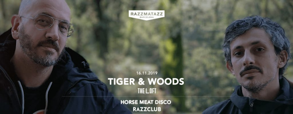Tiger & Woods Dj Set @ The Loft | Horse Meat Disco @ Razzclub