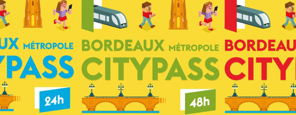 Bordeaux City Pass with validity 24h, 48h or 72h