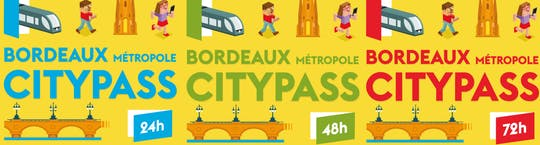 Bordeaux City Pass - valido per 24h, 48h o 72h