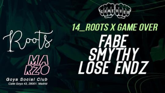 Roots X Game Over W- Fabe, Smythy & Lose Endz