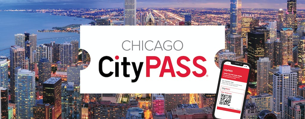 Chicago CityPASS Mobile Ticket