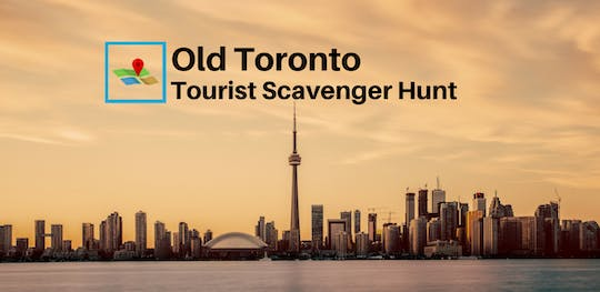 Old Toronto Tourist Scavenger Hunt