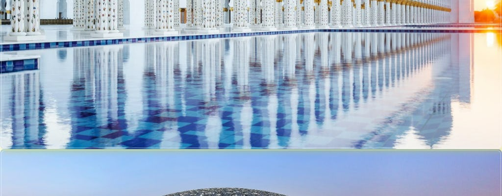 Excursión de un día al Museo del Louvre de Abu Dabi y a la Gran Mezquita Sheik Zayed desde Dubái