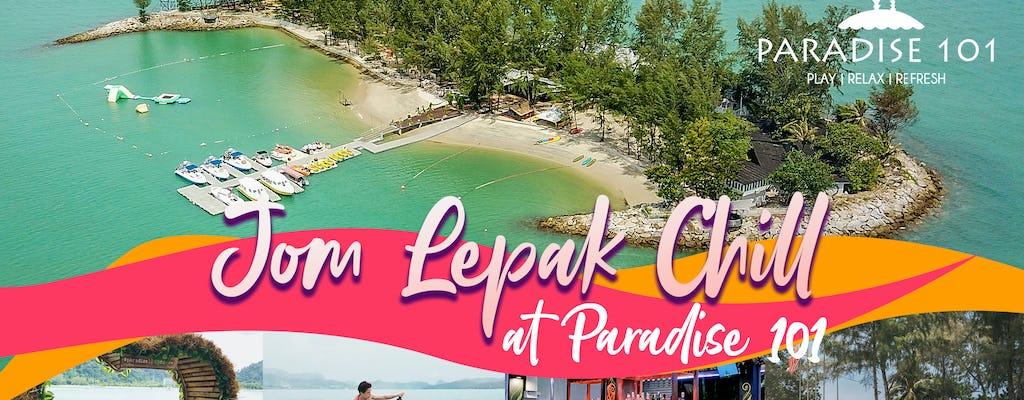 Jom Lepak Chill at Paradise 101 - Boleto de entrada