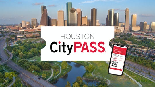 Billet électronique Houston CityPASS