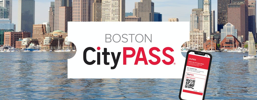 Bilhete eletrônico Boston CityPASS