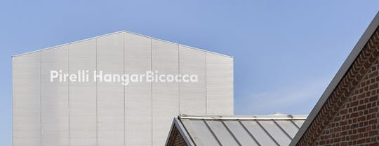 Admission to the Contemporary Art Museum Pirelli HangarBicocca
