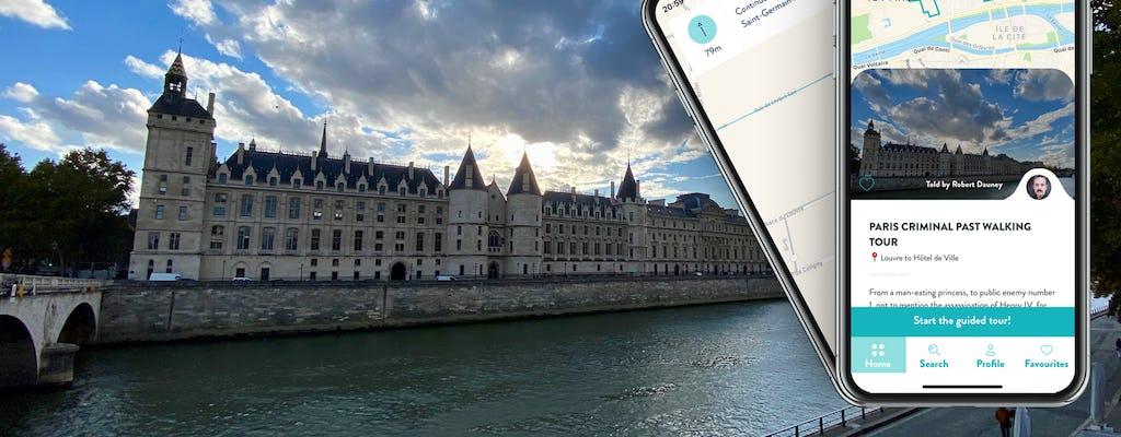 Париж криминальное прошлое экскурсия с гидом на вашем смартфоне