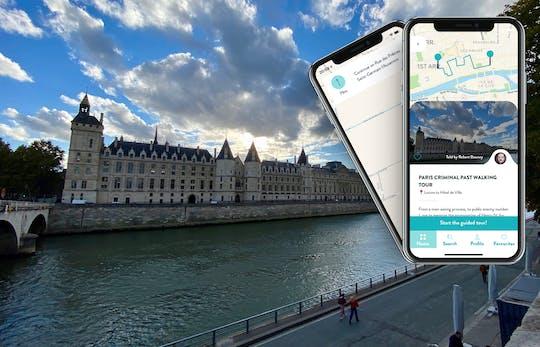Tour por el pasado criminal de París con guía en su teléfono inteligente
